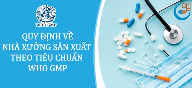 Quy định chung về nhà xưởng sản xuất Dược phẩm theo tiêu chuẩn WHO GMP